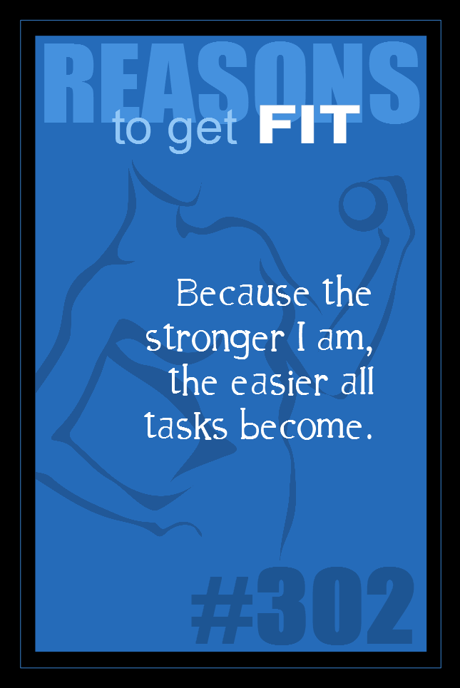 365 Reasons to Get Fit #302