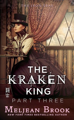The Kraken King Part III: The Kraken King and the Fox's Den by Meljean Brook