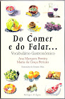 Do Comer e do Falar...