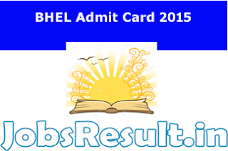 BHEL Admit Card 2015