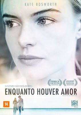 [ DICA DE FILME ] Enquanto Houver Amor