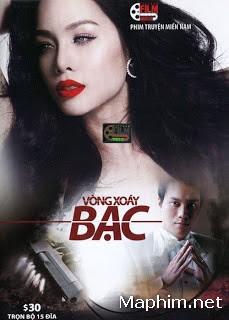 Vòng Xoáy Bạc - VTV9 [2012] trọn bộ 45/45 Tập