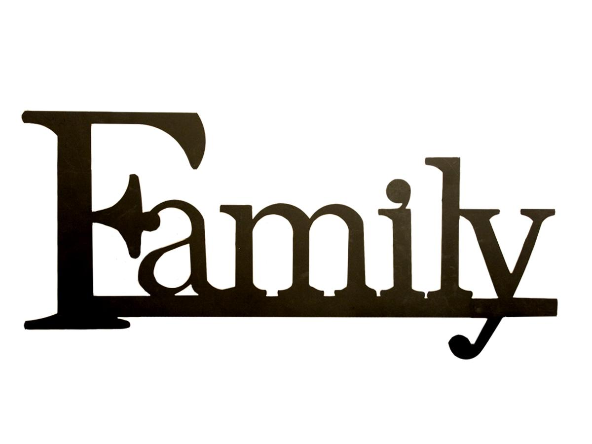 sign saying family
