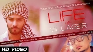 duniyadari lyrics and hd video aman dhillon  life of villager