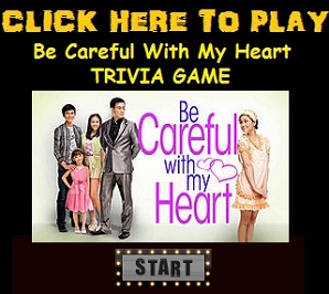 Play Be Careful With My Heart Trivia