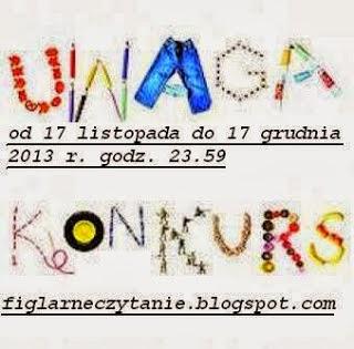 http://figlarneczytanie.blogspot.com/2013/11/listopadowy-konkurs.html