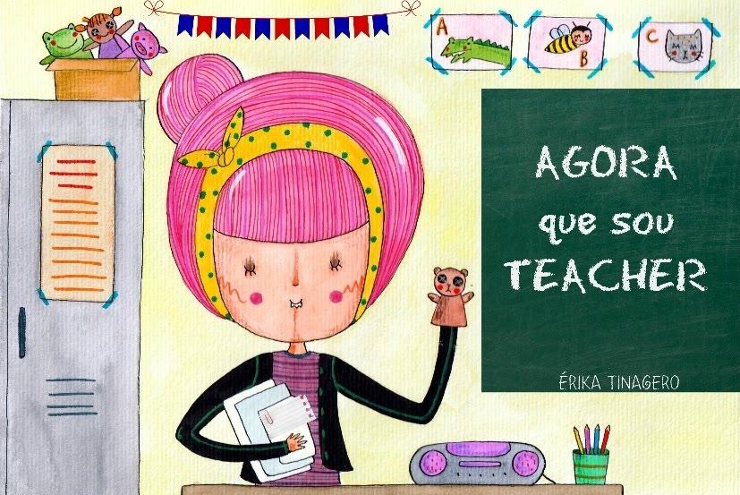 AGORA QUE SOU TEACHER