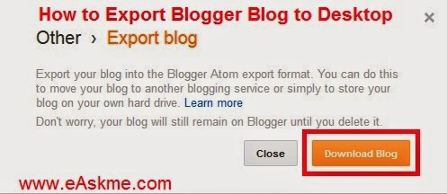 How to Export Blogger Blog to Desktop : eAskme