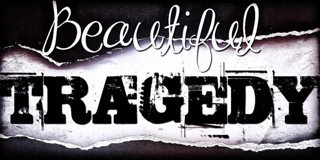 {BT} BeautifulTragedy