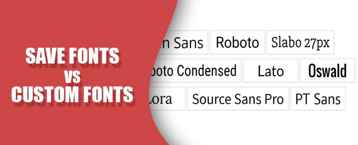 Pilih Menggunakan Safe Fonts atau Custom Fonts?