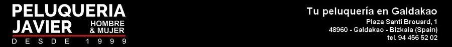 Peluqueria Javier - Hombre y Mujer - Galdakao