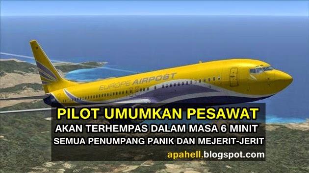 Pilot Menangis Umum Pesawat Akan Terhempas Dalam Masa 6 Minit