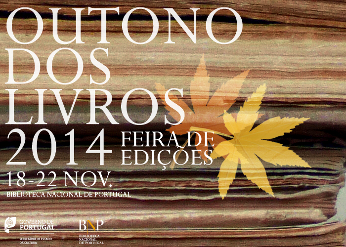 http://www.bnportugal.pt/index.php?option=com_content&view=article&id=975%3Aoutono-dos-livros-2014-feira-de-edicoes-na-bnp-18-22-novembro&catid=164%3A2014&Itemid=997&lang=pt