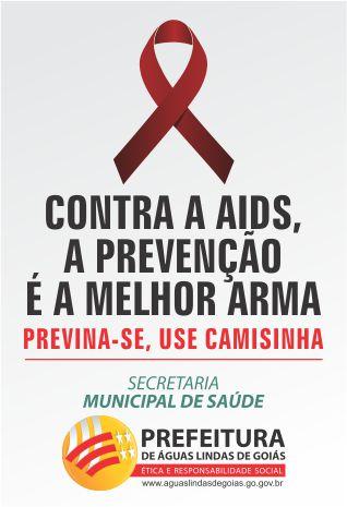 CONTRA AIDS, A PREVENÇÃO É A MELHOR ARMA