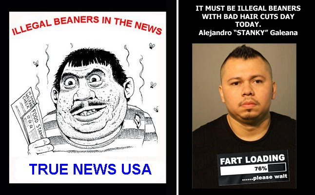 Beaner Pride True news usa: illegal beaner