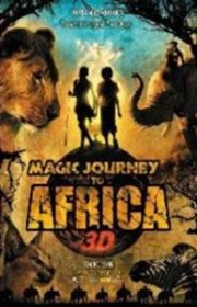 Ver Viaje mágico a África (Magic Journey to Africa) Online