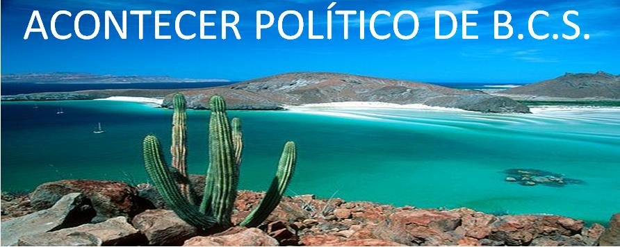 ACONTECER POLITICO DE B.C.S.
