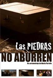 "CORTO: ""LAS PIEDRAS NO ABURREN"""