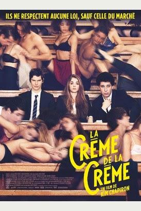 La Crème de la Crème 2014 Truefrench|French Film
