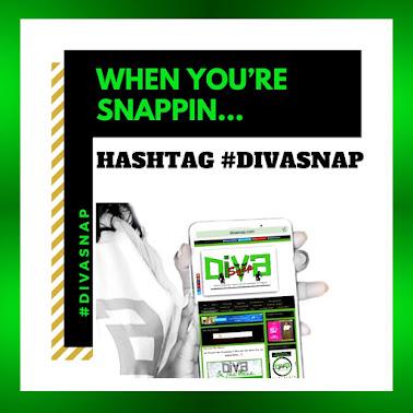#HashTag *DivaSnap*