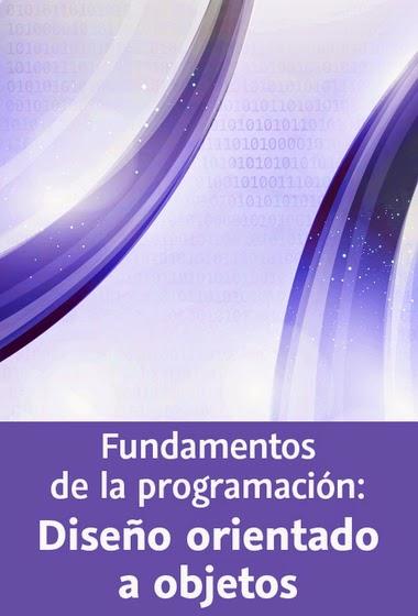 Fundamentos de la programación: Diseño orientado a objetos