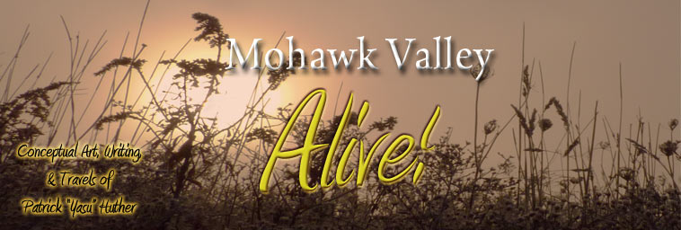 Still Alive In The Mohawk Valley, NY