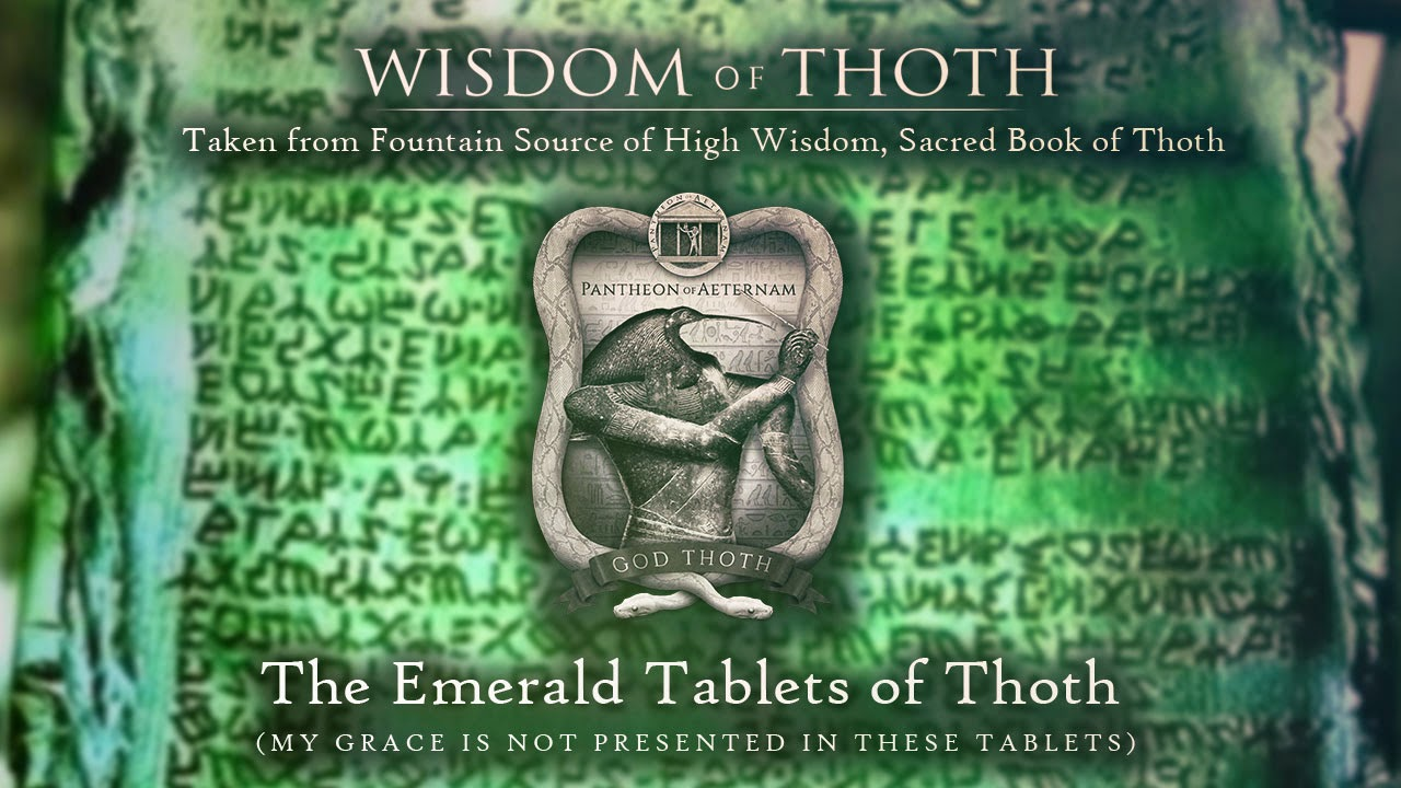Thoth emerald tablets
