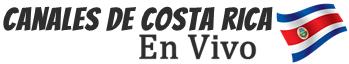 ▷ Canales De Costa Rica ↓ En VIVO
