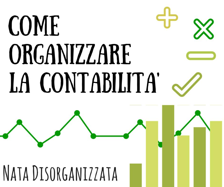 Nata disorganizzata come organizzare la contabilit - Organizzare le pulizie di casa quando si lavora ...