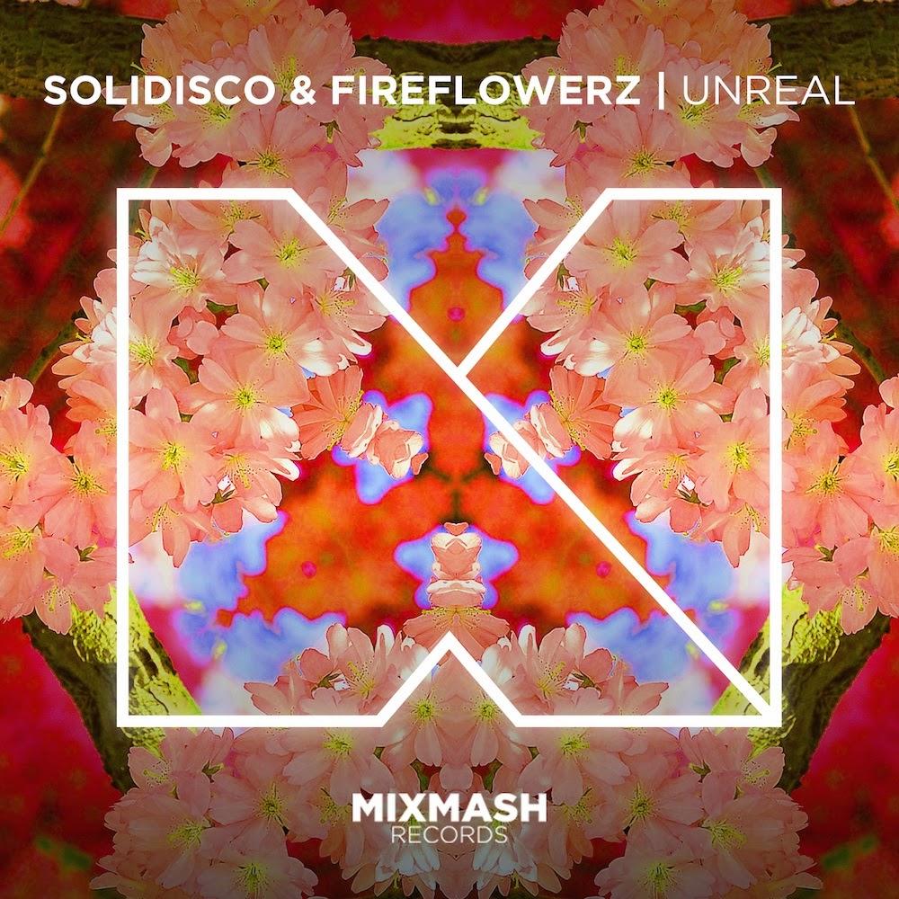 Solidisco & Fireflowerz 'Unreal'