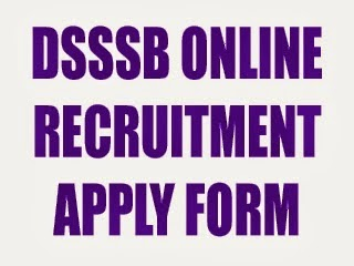 Apply Online for DSSSB Recruitment 2014