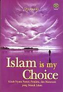 toko buku rahma: buku ISLAM IS MY CHOICE, pengarang dyayadi, penerbit amzah