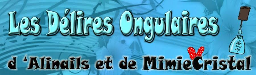 Les délires ongulaires d'Alinails et Mimie Cristal