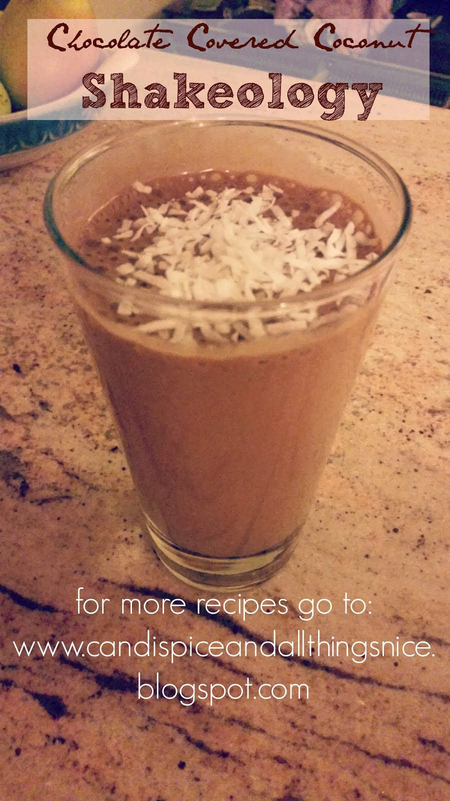 Candi, Spice, And All Things Nice: 21 Day Fix Shakeology Recipe ...