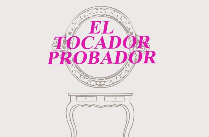 EL TOCADOR PROBADOR