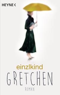 Gretchen, Einzlkind