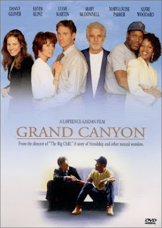 Grand Canyon (released in 1991) - A drama film starring Danny Glover, Steve Martin, and Kevin Kline