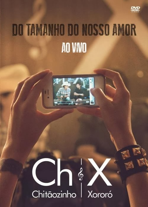 DVD Chitãozinho e Xororó - Do Tamanho do Nosso Amor