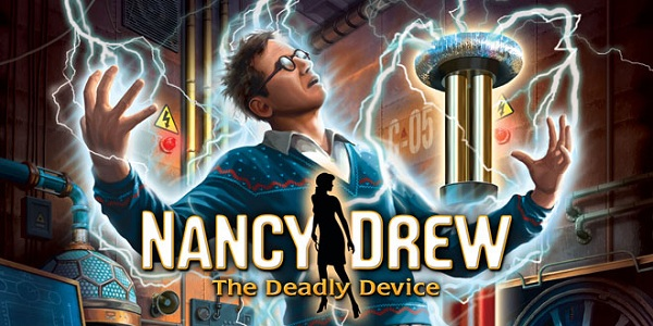Nancy Drew: The Deadly Device