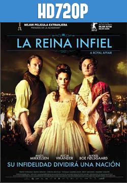 La Reina Infiel HD 720p Español Latino