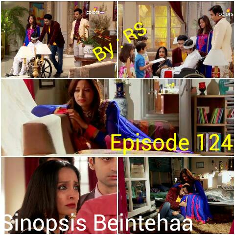 Sinopsis Beintehaa Episode 124