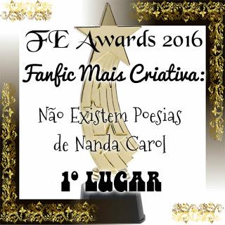 FE Awards 2016: Estória/Fanfic mais criativa - 1º Lugar