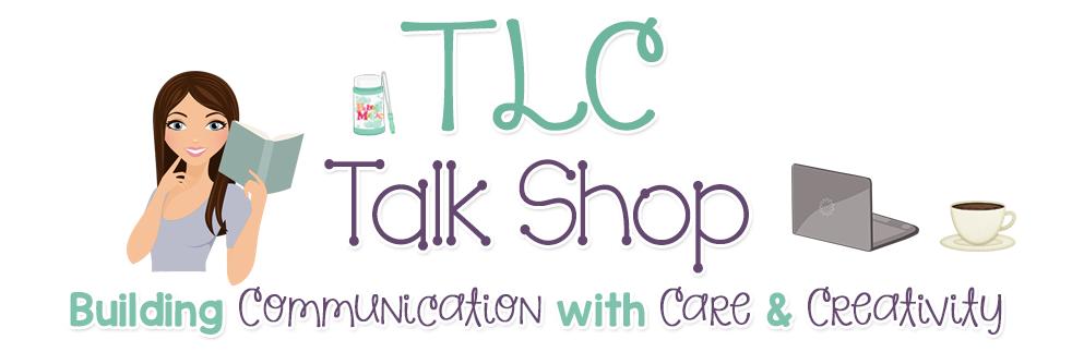 TLC Talk Shop