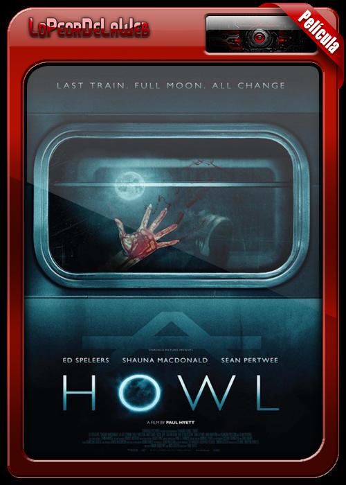 Howl (Aullido) (2015) [ BrRip | Mega ]