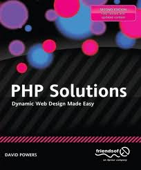 PHP Solutions Dynamic Web Design Made Easy 2nd Edition , php books , web design using php