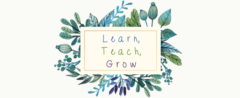 Learn, Teach, Grow