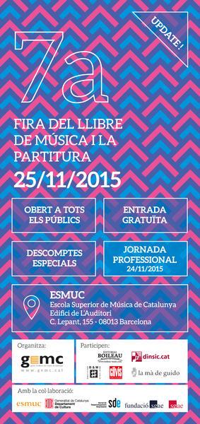 http://www.esmuc.cat/Viu-l-Esmuc/Actualitat/Noticies/7a-Fira-del-Llibre-de-Musica-i-la-Partitura