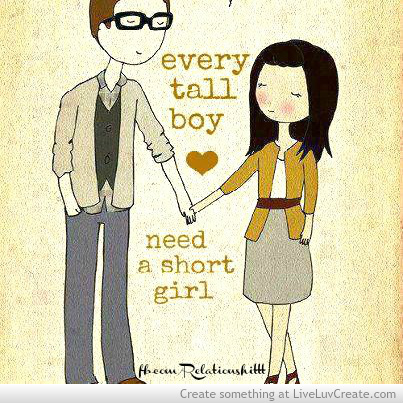 Every Tall Boy Need A Short Girl Images With Love Quotes