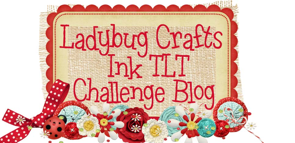 Ladybug Crafts Ink TLT challenge