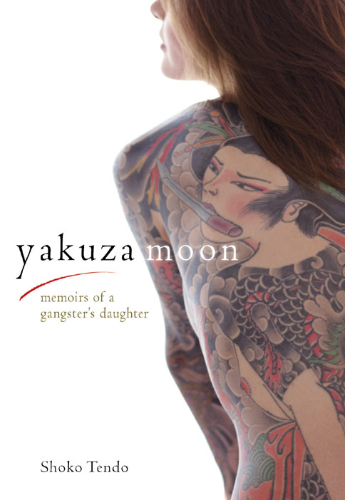 YakuzaMoon Book Review: Yakuza Moon by Shoko Tendo